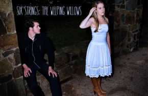 SIX STRINGS: The Weeping Willows