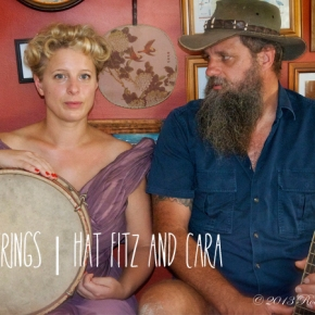 SIX STRINGS ~ Hat Fitz & Cara