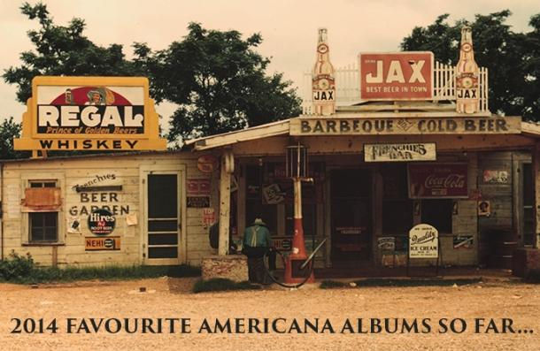 2014 FAVOURITE AMERICANA ALBUMS SO FAR