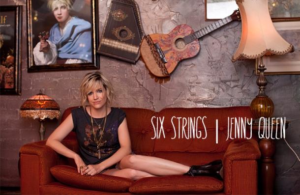 SIX STRINGS JENNY QUEEN