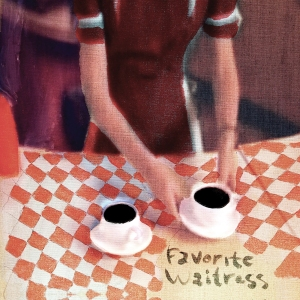 The Felice Brothers-Favorite Waitress