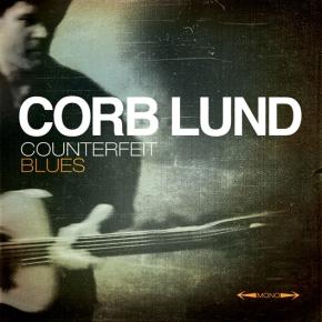 ALBUM REVIEW: Corb Lund ~ CounterfeitBlues
