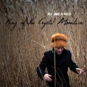 ALBUM REVIEW: Jo Meares ~ King of the Crystal Mountain