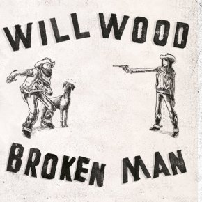ALBUM REVIEW: Will Wood – Broken Man