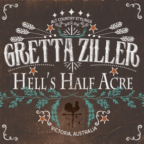 ALBUM REVIEW: Gretta Ziller ~ Hell's Half Acre EP