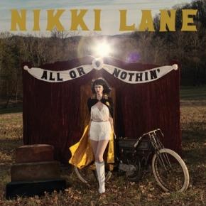 ALBUM REVIEW: Nikki Lane ~ All OrNothin'