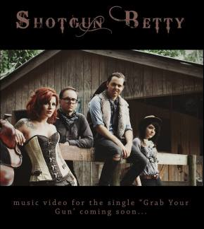 NEW MUSIC: Shotgun Betty ~ Grab Your Gun