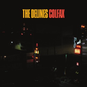 ALBUM REVIEW: The Delines ~ Colfax