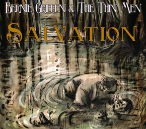 ALBUM REVIEW: Bernie Griffen & The Thin Men –Salvation