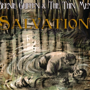 ALBUM REVIEW: Bernie Griffen & The Thin Men – Salvation