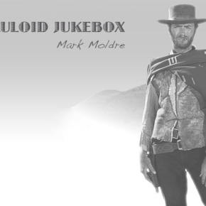 CELLULOID JUKEBOX: Mark Moldre