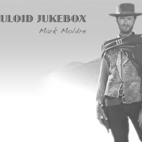 CELLULOID JUKEBOX: MarkMoldre