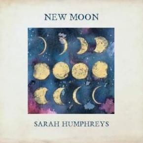 ALBUM REVIEW: Sarah Humphreys ~ NewMoon