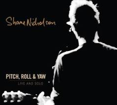 shane_nicholson_pitch_roll_and_yaw_live_and_solo_1114