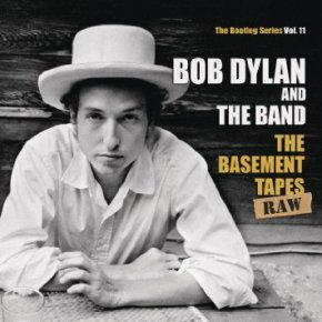 ALBUM REVIEW: Bob Dylan & The Band – The Basement Tapes Raw: The Bootleg Series Vol.11