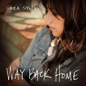 NEW MUSIC: Sara Syms ~ Way Back Home
