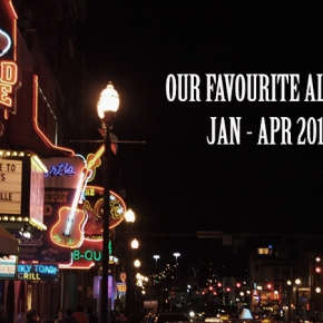 Our Favourite Albums: Jan – Apr 2015