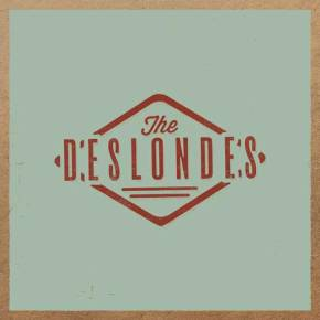 ALBUM REVIEW: The Deslondes ~ The Deslondes