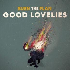 ALBUM REVIEW: The Good Lovelies ~ Burn ThePlan