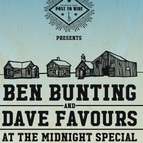 NEWS: PTW Presents – Ben Bunting, Dave Favours @ The Midnight Special