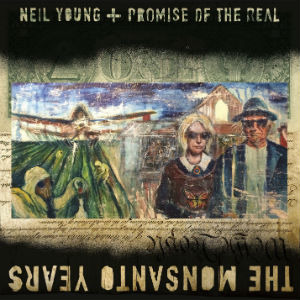 Neil_Young_The_Monsanto_Years
