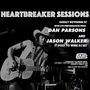 HEARTBREAKER SESSIONS: Dan Parsons, Jason Walker @ Freda's November 1st