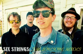 SIX STRINGS: The Lonesome Heroes