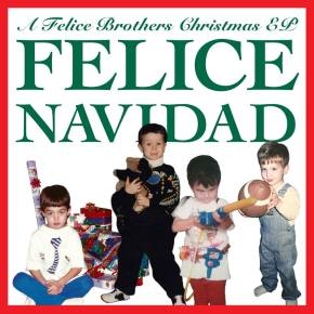 NEW MUSIC: The Felice Brothers Release Xmas EP