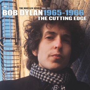 ALBUM REVIEW: Bob Dylan ~ The Cutting Edge 1965-1966: The Bootleg Series Vol. 12