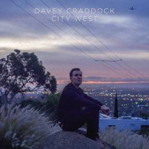 ALBUM REVIEW: Davey Craddock – CityWest