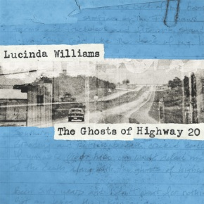 ALBUM REVIEW: Lucinda Williams – The Ghosts Of Highway20
