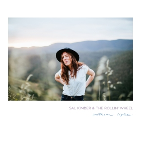 ALBUM REVIEW: Sal Kimber & The Rollin' Wheel – Southern Light