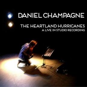 ALBUM REVIEW: Daniel Champagne – The HeartlandHurricanes