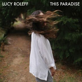 NEW MUSIC: Lucy Roleff –Aspen