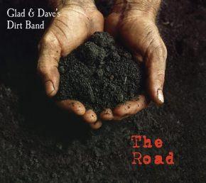 ALBUM REVIEW: Glad & Dave's Dirt Band – The Road