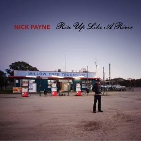 ALBUM REVIEW: Nick Payne – Rise Up Like ARiver