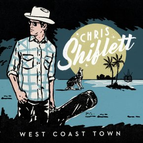 NEW MUSIC: Chris Shiflett – West Coast Town