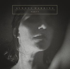 ALBUM REVIEW: Aldous Harding –Party