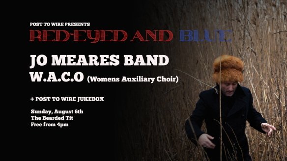 POST TO WIRE PRESENTS: Red-Eyed & Blue – Jo Meares Band and