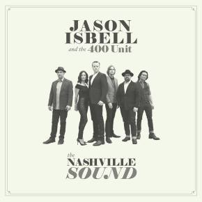 ALBUM REVIEW: Jason Isbell & The 400 Unit – The Nashville Sound