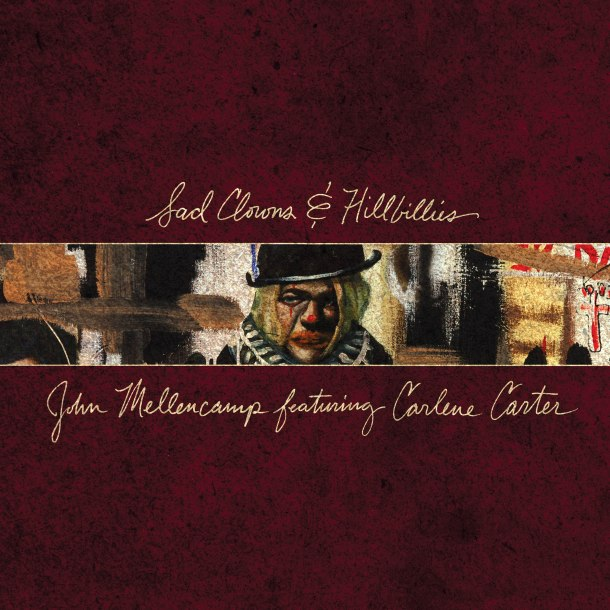Sad Clowns John Mellencamp Album Artwork