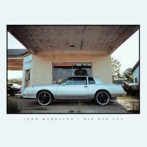 ALBUM REVIEW: John Moreland – Big Bad Luv