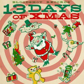 NEWS: Bloodshot Records Announces 2017 Xmas Compilation