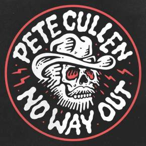 ALBUM REVIEW: Pete Cullen – No Way Out