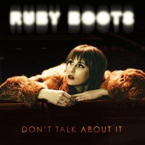 ALBUM REVIEW: Ruby Boots – Don't Talk About It