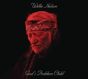 ALBUM REVIEW: Willie Nelson – God's Problem Child