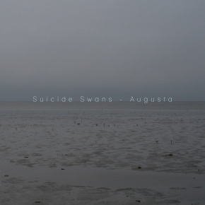 ALBUM REVIEW: Suicide Swans – Augusta