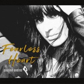 ALBUM REVIEW: Pauline Andrès – FearlessHeart