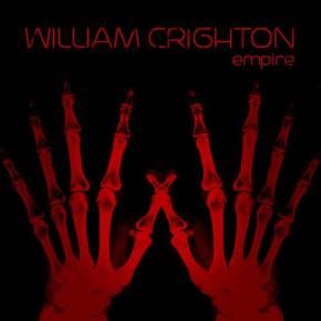 ALBUM REVIEW: William Crighton –Empire