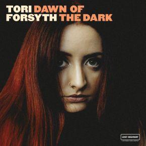 ALBUM REVIEW: Tori Forsyth –Dawn Of TheDark